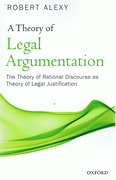 Cover of A Theory of Legal Argumentation: The Theory of Rational Discourse as Theory of Legal Justification