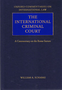 Cover of The International Criminal Court: A Commentary on the Rome Statute