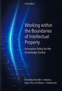 Cover of Working Within the Boundaries of Intellectual Property: Innovation Policy for the Knowledge Society