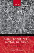Cover of Public Land in the Roman Republic: A Social and Economic History of Ager Publicus in Italy, 396-89 BC