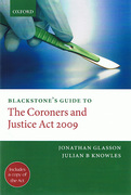 Cover of Blackstone's Guide to the Coroners and Justice Act 2009