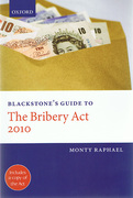 Cover of Blackstone's Guide to the Bribery Act 2010