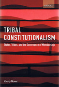 Cover of Tribal Constitutionalism: States, Tribes and the Governance of Membership