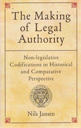 Cover of Making of Legal Authority: Non-legislative Codifications in Historical and Comparative Perspective