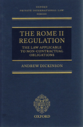 Cover of The Rome II Regulation: The Law Applicable to Non-Contractural Obligations with Updating Supplement