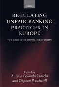 Cover of Regulating Unfair Banking Practices in Europe: The Case of Personal Suretyships