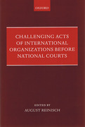 Cover of Challenging Acts of International Organizations Before National Courts