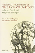 Cover of The Roman Foundations of the Law of Nations: Alberico Gentili and the Justice of Empire