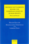 Cover of Friendly Settlements before the European Court of Human Rights: Theory and Practice