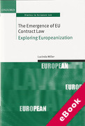 Cover of The Emergence of EU Contract Law: Exploring Europeanization (eBook)