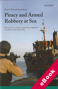 Cover of Piracy and Armed Robbery at Sea: The Legal Framework for Counter-Piracy Operations in Somalia and the Gulf of Aden (eBook)