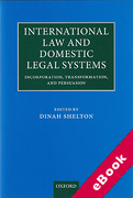 Cover of International Law and Domestic Legal Systems: Incorporation, Transformation, and Persuasion (eBook)