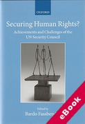 Cover of Securing Human Rights?: Achievements and Challenges of the UN Security Council (eBook)