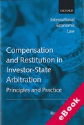 Cover of Compensation and Restitution in Investor-State Arbitration: Principles and Practice (eBook)