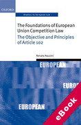 Cover of Foundations of European Union Competition Law: Objective and Principles of Article 102 (eBook)