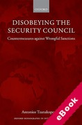 Cover of Disobeying the Security Council: Countermeasures against Wrongful Sanctions  (eBook)