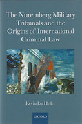 Cover of The Nuremberg Military Tribunals and the Origins of International Criminal Law