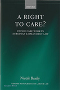Cover of A Right to Care? Unpaid Work in European Employment Law