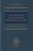 Cover of The Arrest of Ships in Private International Law