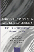 Cover of Crime, Punishment, and Responsibility: The Jurisprudence of Antony Duff