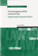 Cover of The Emergence of EU Contract Law: Exploring Europeanization