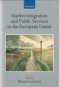 Cover of Market Integration and Public Services in the European Union