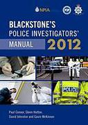 Cover of Blackstone's Police Investigators Manual 2012
