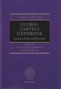 Cover of Baker & Mckenzie Global Cartels Handbook: Leniency, Policies and Procedure