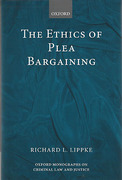 Cover of The Ethics of Plea Bargaining