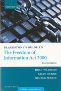 Cover of Blackstone's Guide to the Freedom of Information Act 2000