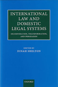 Cover of International Law and Domestic Legal Systems: Incorporation, Transformation, and Persuasion