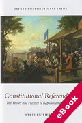 Cover of Constitutional Referendums: The Theory and Practice of Republican Deliberation (eBook)