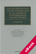 Cover of The UN Convention on the Elimination of All Forms of Discrimination Against Women: A Commentary (eBook)