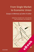 Cover of From Single Market to Economic Union: Essays in Memory of John A. Usher (eBook)