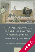 Cover of Principles and Values in Criminal Law and Criminal Justice: Essays in Honour of Andrew Ashworth (eBook)