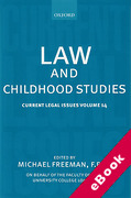 Cover of Current Legal Issues Volume 14: Law and Childhood Studies (eBook)