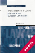 Cover of The Enforcement of EU Law: The Role of the European Commission (eBook)