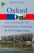 Cover of Oxford Dictionary of Construction, Surveying, and Civil Engineering