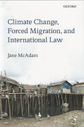Cover of Climate Change, Forced Migration, and International Law