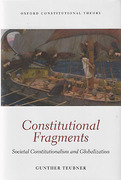 Cover of Constitutional Fragments: Societal Constitutionalism and Globalization