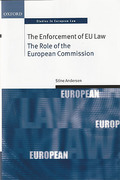 Cover of The Enforcement of EU Law: The Role of the European Commission