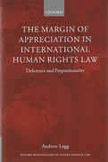 Cover of The Margin of Appreciation in International Human Rights Law: Deference and Proportionality