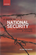 Cover of A Guide to National Security: Threats, Responses and Strategies