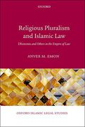 Cover of Religious Pluralism in Islamic Law: Dhimmis and Others in the Empire of Law
