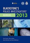Cover of Blackstone's Police Investigators Manual 2013