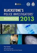 Cover of Blackstone's Police Investigators' Workbook 2013