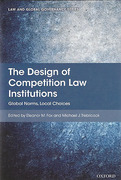 Cover of The Design of Competition Law Institutions: Global Norms, Local Choices