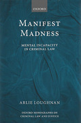 Cover of Manifest Madness: Mental Incapacity in the Criminal Law