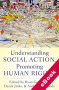 Cover of Understanding Social Action, Promoting Human Rights (eBook)