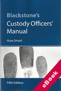 Cover of Blackstone's Custody Officer's Manual (eBook)